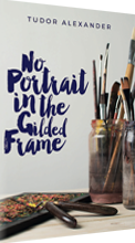 Cover of the novel: No Portrait in the Gilded Frame